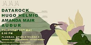 Ja Ja Ja Berlin: Datarock, Hugo Helmig, Amanda Mair +...