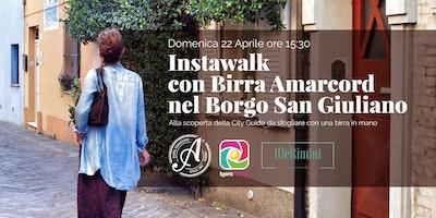 Instawalk con Birra Amarcord nel Borgo San Giuliano