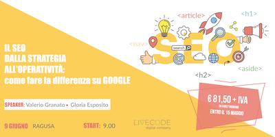 [Ragusa] Il SEO dalla Strategia all'Operatività: come fare la differenza su Google