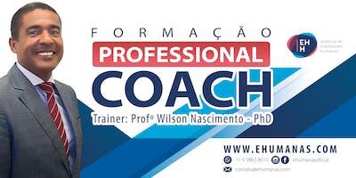 Formação Internacional Professional Coach com Wilson Nascimento, PhD