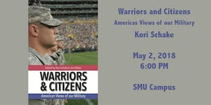 Warriors and Citizens: America's Views of Our Military...