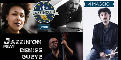 Denise Gueye & Jazzin'on live at Jazzino