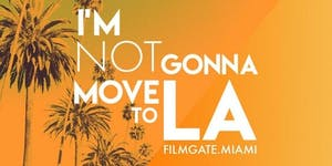 I'M NOT GONNA MOVE TO L.A. - Documentary Edition
