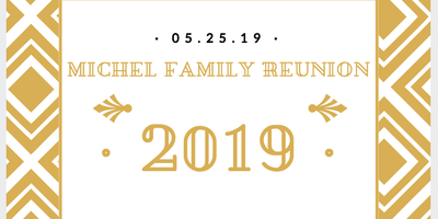 Michel Family Reunion 2019