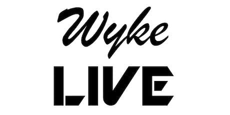 Wyke LIVE 2019 tickets