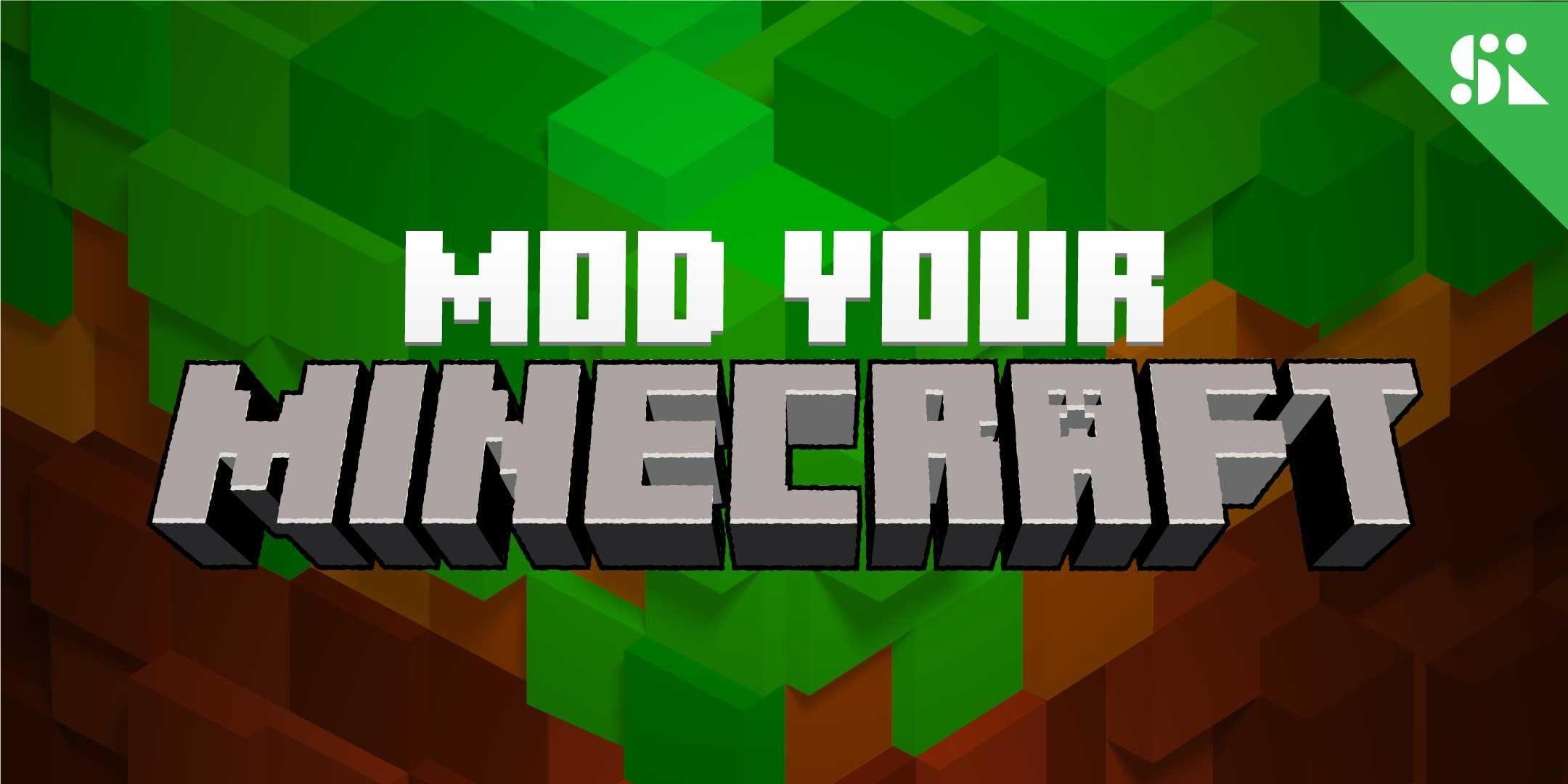 Mod &amp Hack 3D Games with Minecraft &amp Kodu [Ages 7-9] 2 Jul - 6 Jul Holiday Camp (930AM)  Bukit Timah
