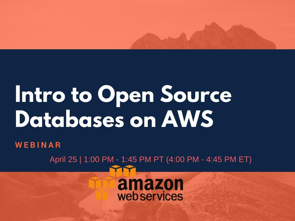 Intro to Open Source Databases on AWS