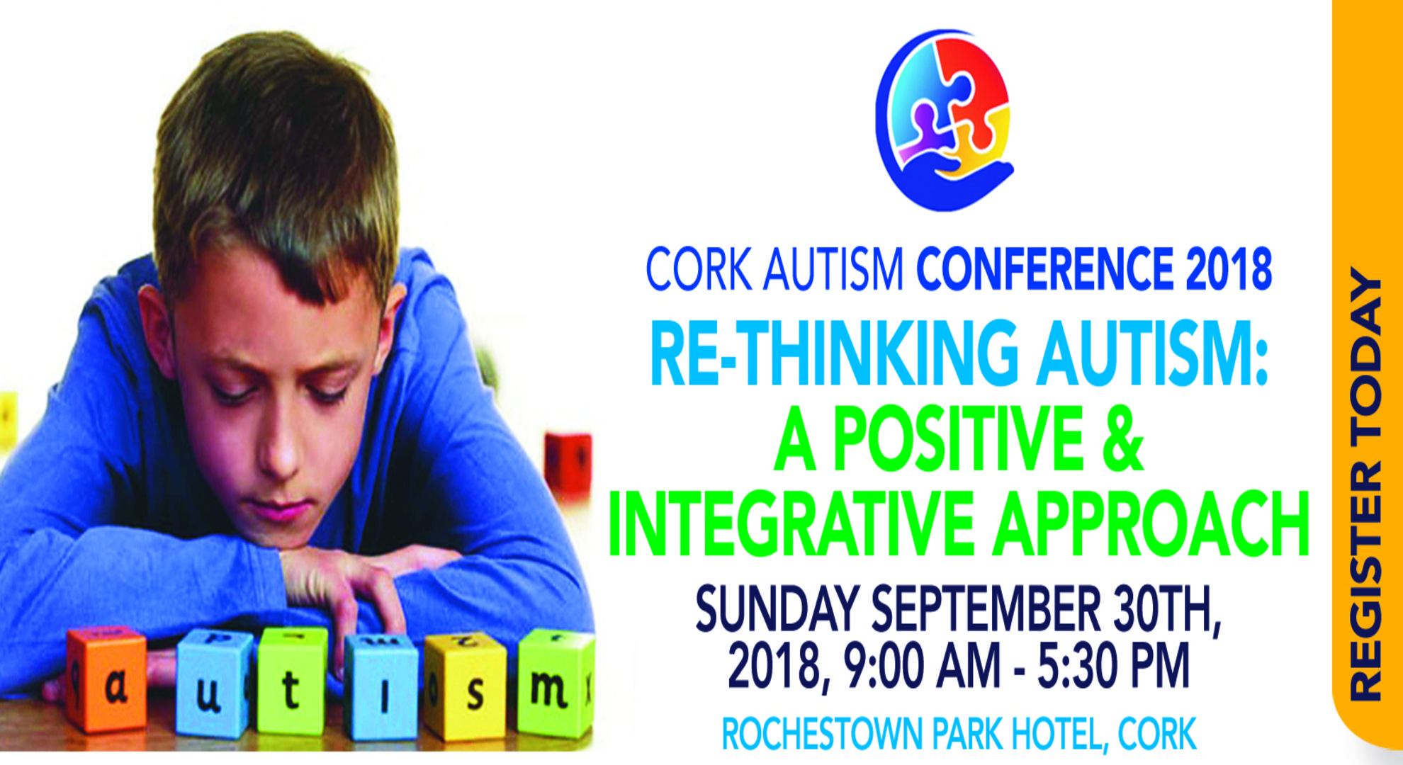 CORK AUTISM CONFERENCE 2018 ~ Re-Thinking Autism: A Positive and Integrative Approach