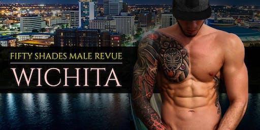 Fifty Shades Male Revue Wichita