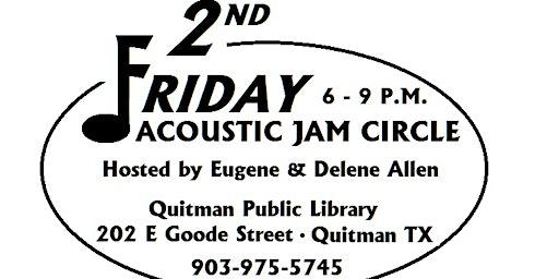 2nd Friday Acoustic Jam Circle