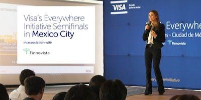 Visa's Everywhere Initiative Semifinals - Ciudad de México 2018