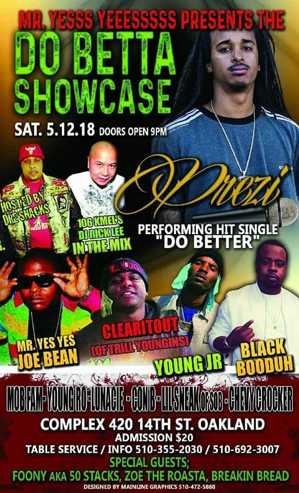PREZI `DO BETTA` Single & Showcase @ Complex Oakland MAY 12th - 12 ...