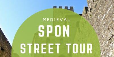 Medieval Spon Street Tour