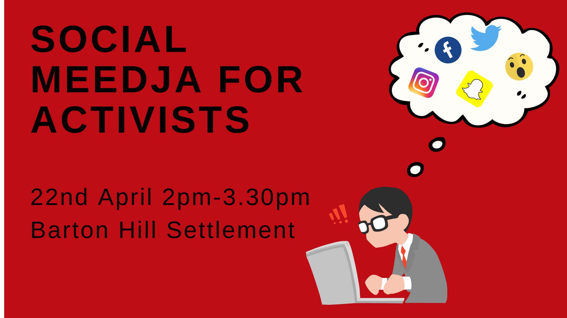 Social Meedja For Activists