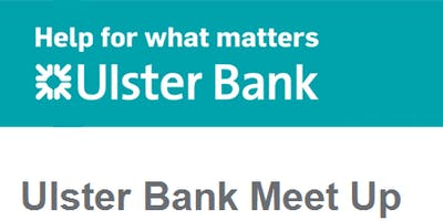 Ulster Bank Entrepreneur Accelerator Meet Up - Sales (Belfast)