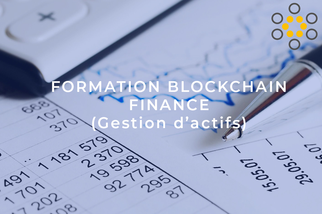 Formation Blockchain Finance (Gestion d'actif