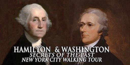 "Hamilton and Washington New York City Walking Tour ""Secrets of the Past"""