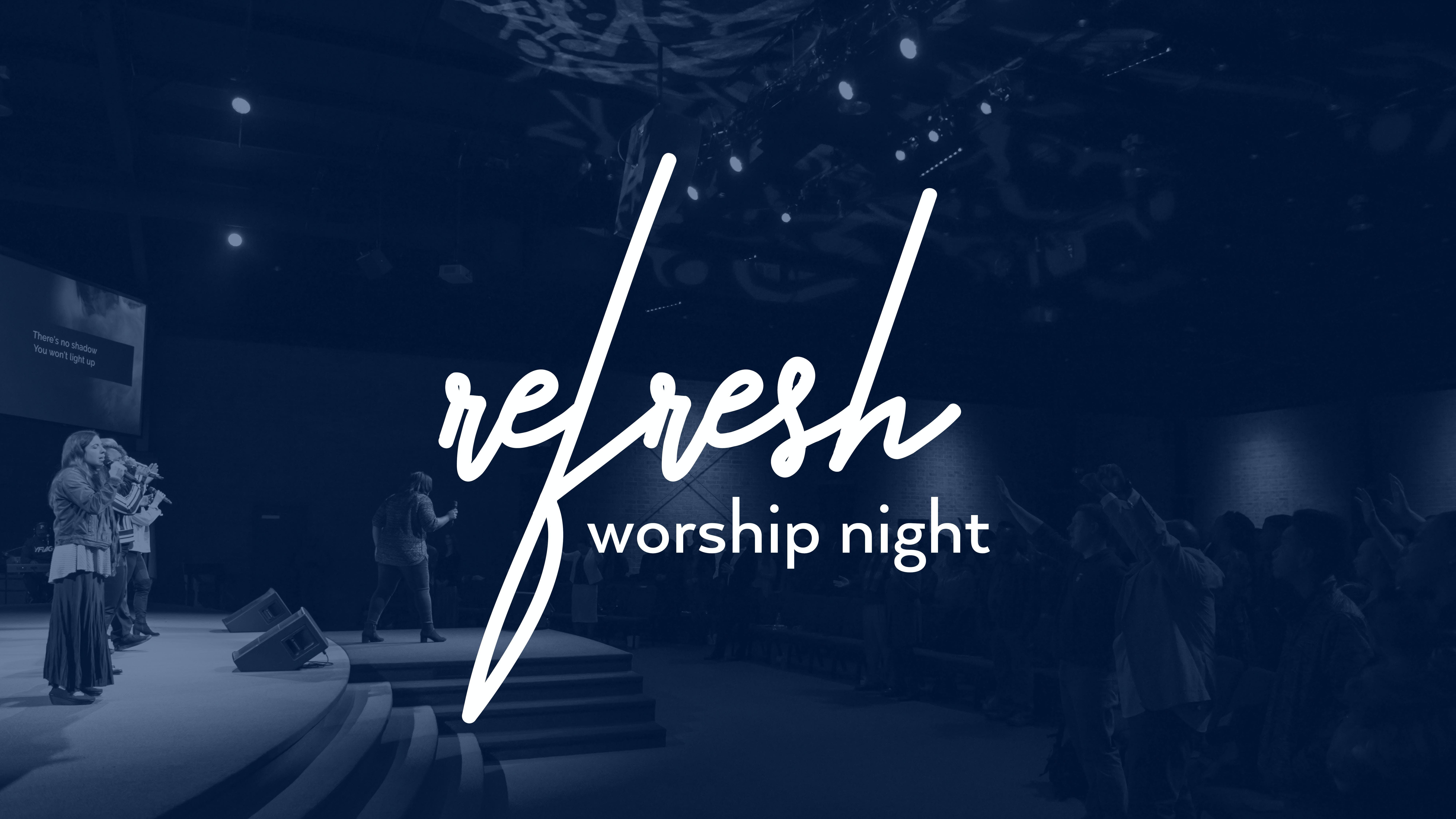 Refresh (Worship Night)