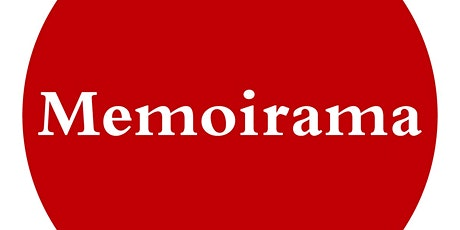 Memoirama: Everything You Need To Know To Write Memoir tickets