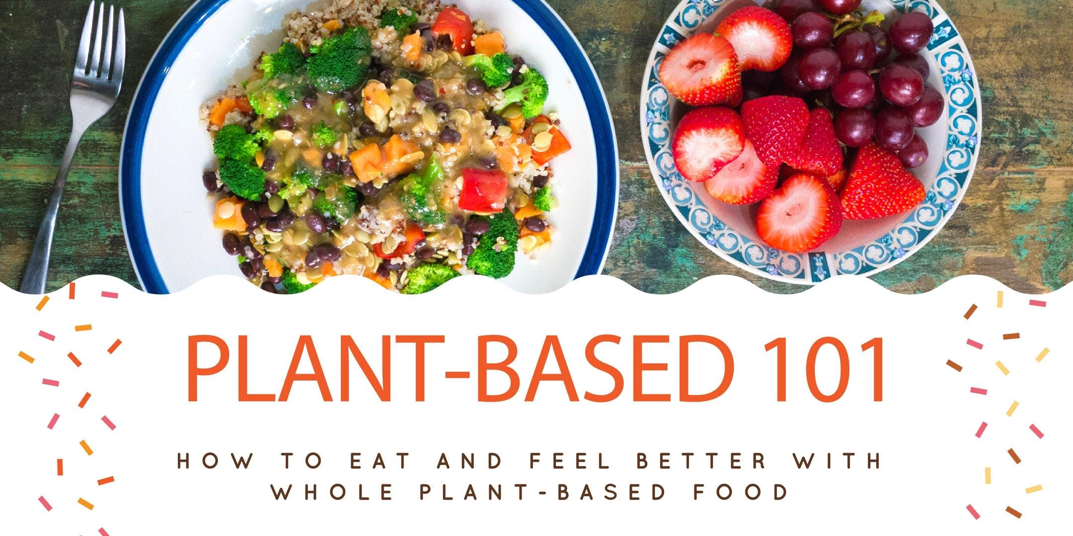 Free Plant-Based for Beginners Class at the W