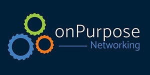 onPurpose Networking - Happy Hour - May 10th