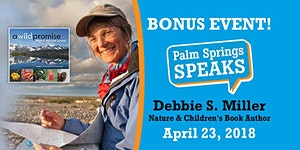 Palm Springs Speaks Special Bonus Event with Debbie S....