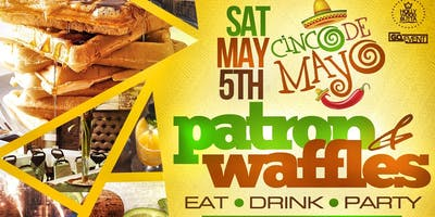 event in New York City: PATRON AND WAFFLES (BRUNCH + DAY PARTY)
