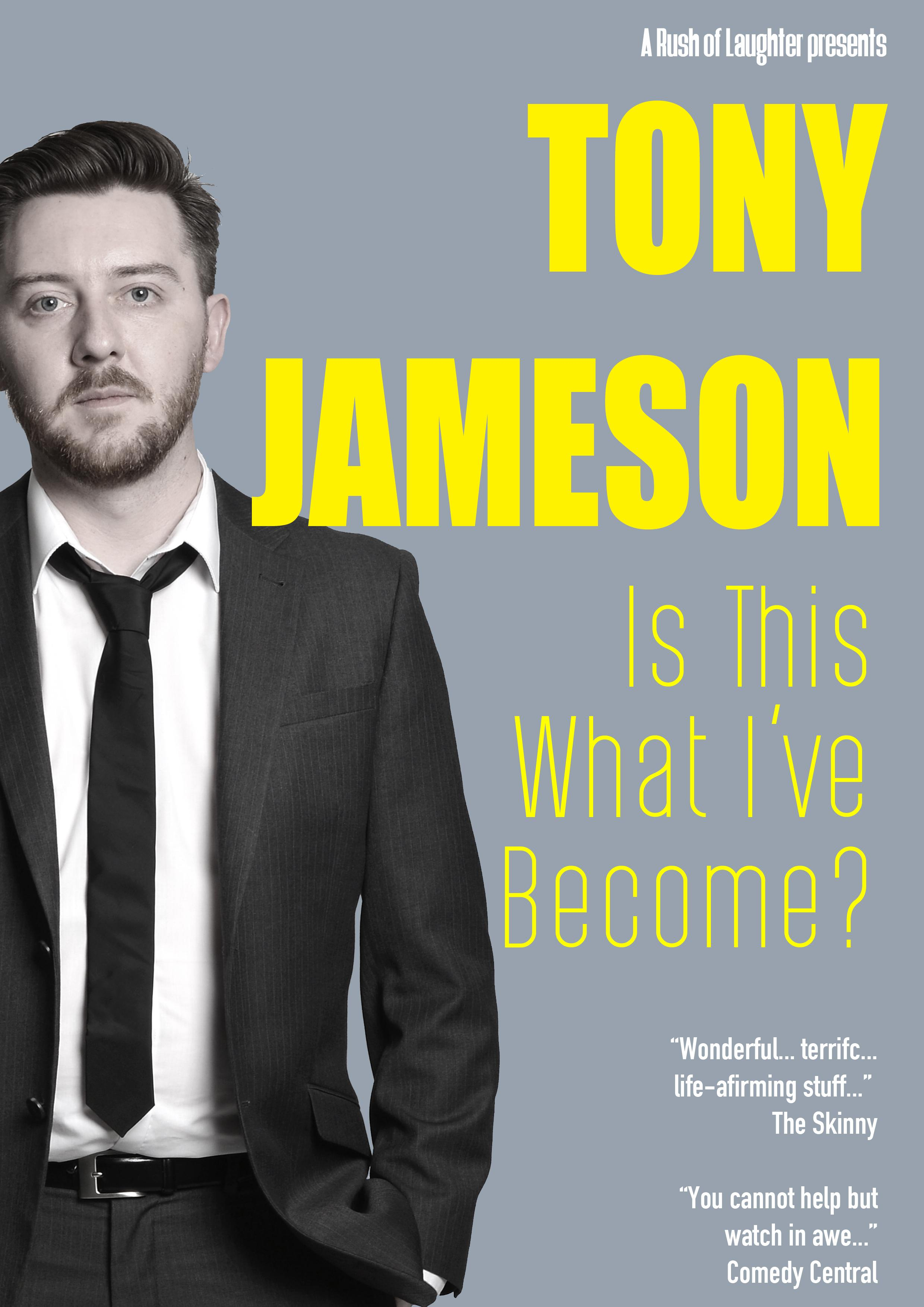 Tony Jameson - Is This What I've Become DVD R