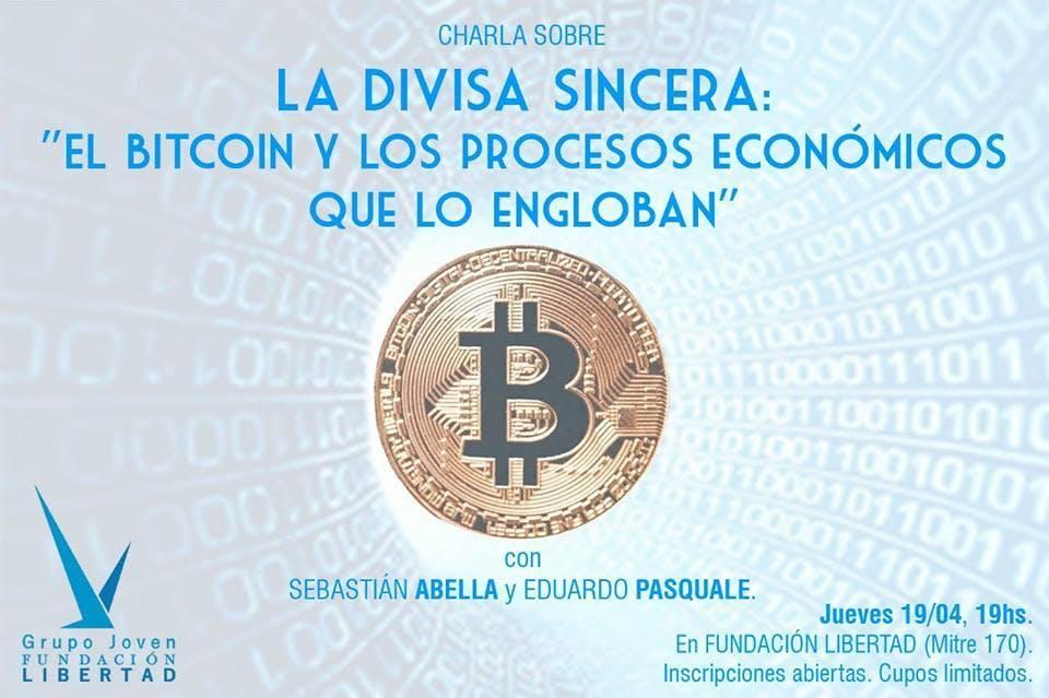 La divisa sincera: el Bitcoin y los procesos