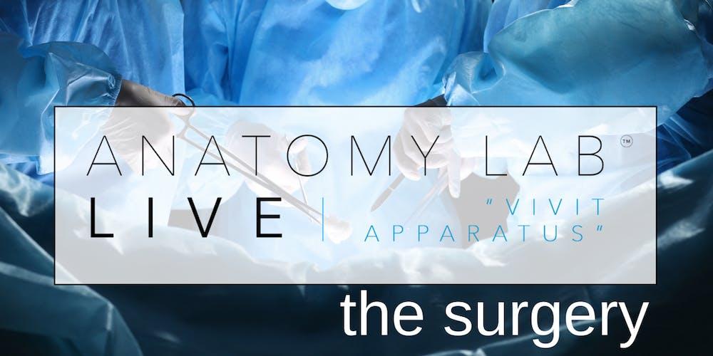 ANATOMY LAB LIVE : THE SURGERY | Birmingham South 12/01/2019 Tickets ...