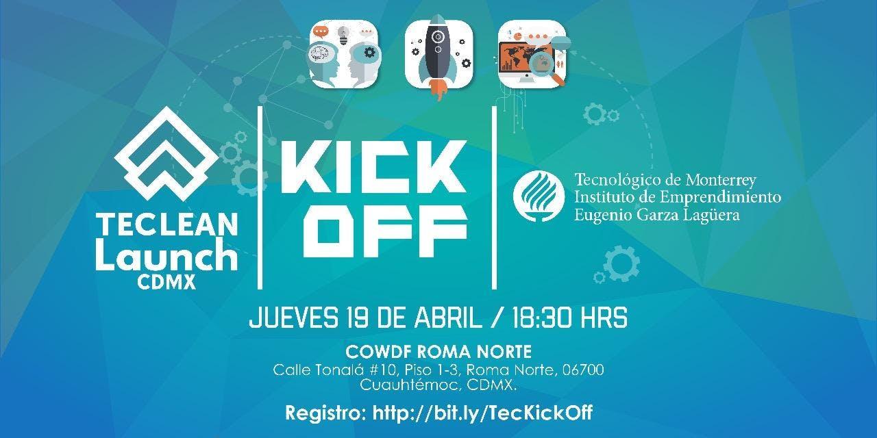 """Kick off """"Lanzamiento TEC LEAN CDMX"""""""