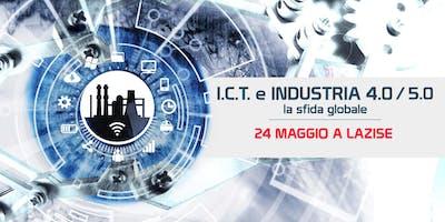 I.C.T e INDUSTRIA 4.0/5.0 la sfida globale