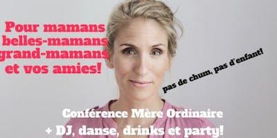 St-Jérôme Soirée Mère Ordinaire SUPPLEMENTAIRE 2019!