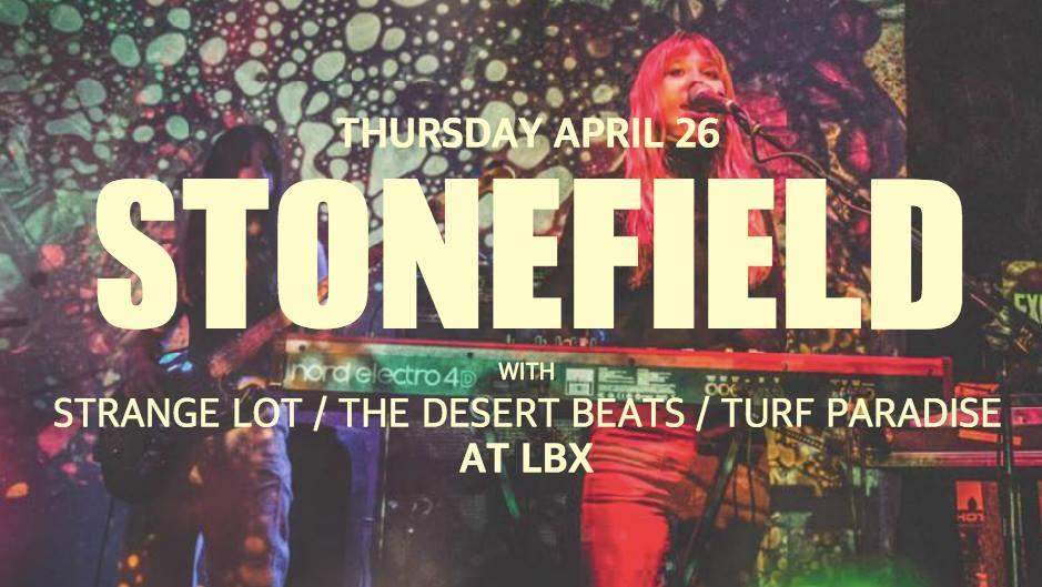 Stonefield / Strange Lot / The Desert Beats /