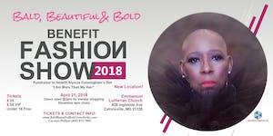 Bald, Beautiful, & Bold Benefit Fashion Show