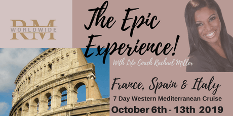 "RM Worldwide -""The Epic Experience""  7- Day Western Mediterranean Cruise & Empowerment for the Soul! entradas"