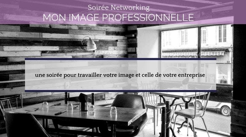 Soirée Networking - Mon Image Professionnelle