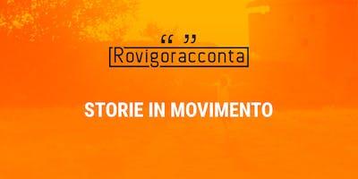 STORIE IN MOVIMENTO - ROVIGORACCONTA 2018