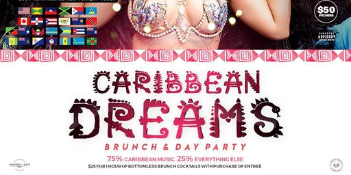 Caribbean Dreams NYC Bottomless  Brunch / Day Party