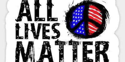 #AllLivesMatterFriday 2018 -All Lives Matter