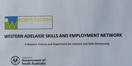 WESTERN ADELAIDE SKILLS AND EMPLOYMENT NETWORK MEETING tickets