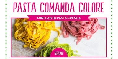 """LABORATORIO PASTA FRESCA - """"Pasta Comanda Colore"""""""