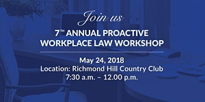 7th Annual Proactive Workplace Law Workshop