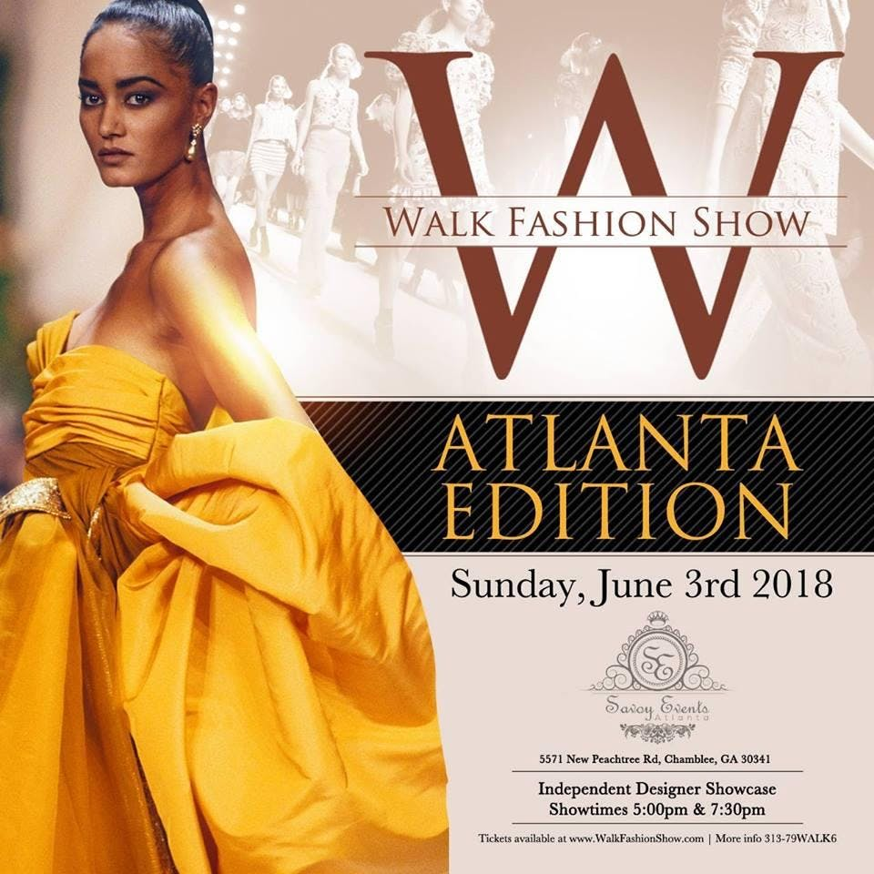 Walk Fashion Show Atlanta Edition 3 Jun 2018