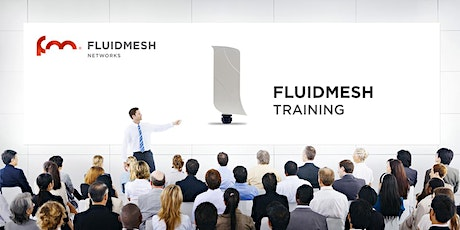 Fluidmesh Fixed Infrastructure (Level 3) Hands-On Training - New York City tickets
