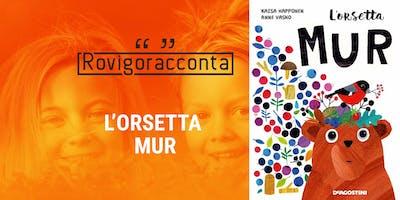 L'ORSETTA MUR - ROVIGORACCONTA 2018