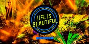 Life is Beautiful Music & Art Festival 2018