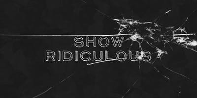 event in Portland: Show Ridiculous Episode 3 - Dark Reflections