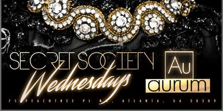 SECRET SOCIETY WEDNESDAYS (AURUM) DINO  tickets