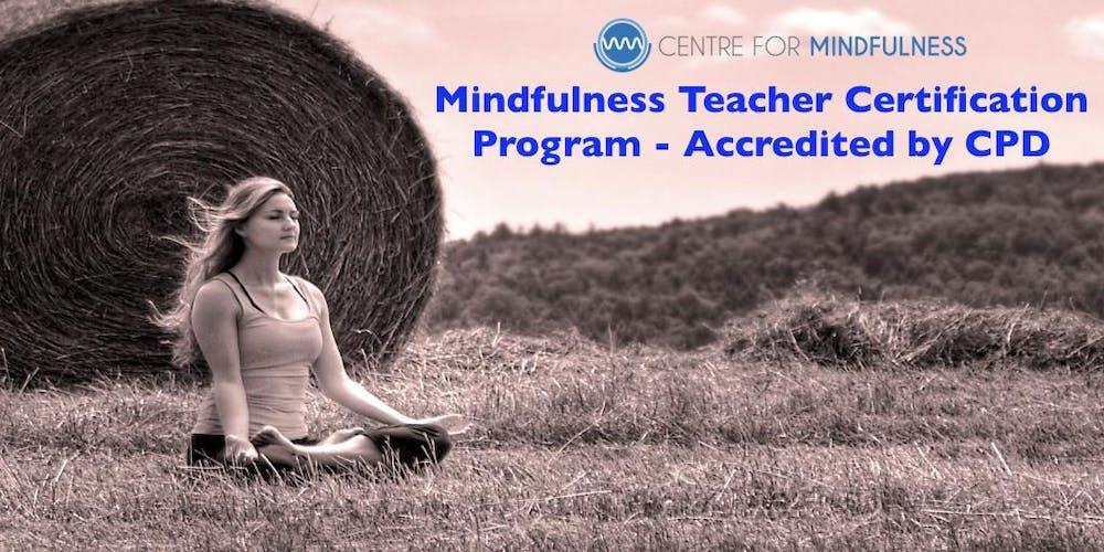 Mindfulness Teacher Training Certification Program Aug 2018 Intake ...